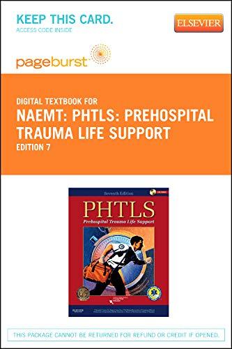 9780323094757: PHTLS: Prehospital Trauma Life Support - Pageburst E-Book on VitalSource (Retail Access Card), 7e