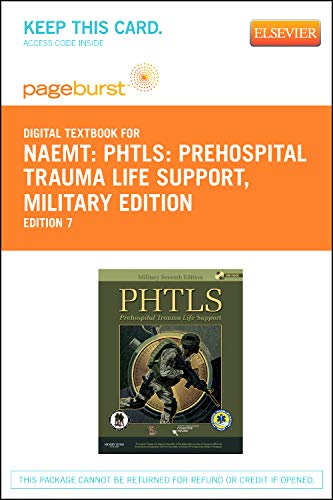 9780323094764: PHTLS: Prehospital Trauma Life Support, Military Edition - Pageburst E-Book on VitalSource (Retail Access Card), 7e