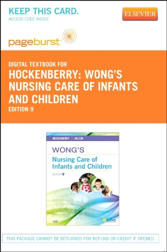 9780323095129: Wong's Nursing Care of Infants and Children - Elsevier eBook on VitalSource (Retail Access Card), 9e