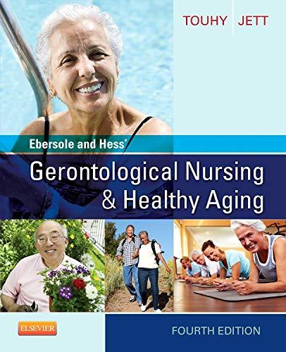 9780323096065: Ebersole and Hess' Gerontological Nursing & Healthy Aging, 4e