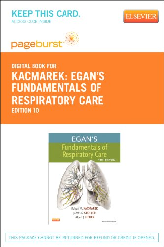 Egan's Fundamentals of Respiratory Care - Pageburst E-Book on VitalSource (Retail Access Card)...