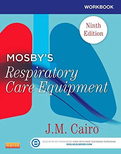 9780323096225: Workbook for Mosby's Respiratory Care Equipment, 9e