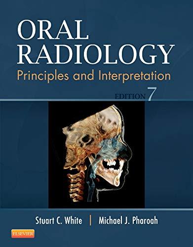 9780323096331: Oral Radiology: Principles and Interpretation