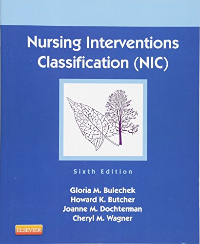 9780323100113: Nursing Interventions Classification (NIC), 6e