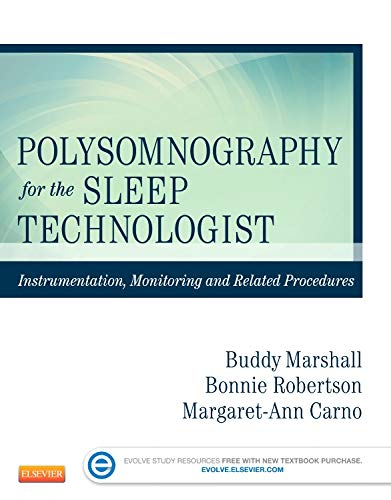 Polysomnography for the Sleep Technologist: Instrumentation, Monitoring,: Robertson AAHA CRT