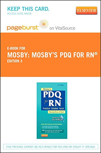 9780323100342: Mosby's PDQ for RN - Elsevier eBook on VitalSource (Retail Access Card): Practical, Detailed, Quick, 3e