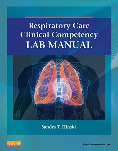 9780323100571: Respiratory Care Clinical Competency Lab Manual, 1e