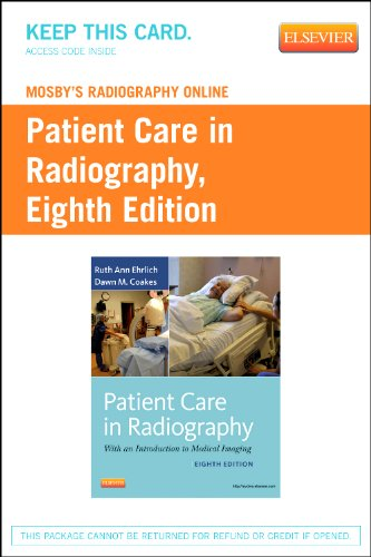 9780323100649: Mosby's Radiography Online for Patient Care in Radiography (Access Code): With an Introduction to Medical Imaging, 8e
