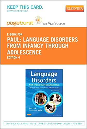 Language Disorders from Infancy Through Adolescence -: Rhea Paul PhD