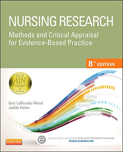 9780323100861: Nursing Research: Methods and Critical Appraisal for Evidence-Based Practice, 8e (Nursing Research: Methods, Critical Appraisal & Utilization)