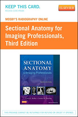 9780323100878: Mosby's Radiography Online for Sectional Anatomy for Imaging Professionals (Access Code), 3e