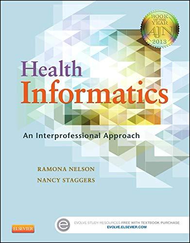 9780323100953: Health Informatics: An Interprofessional Approach, 1e