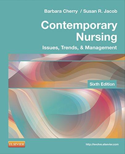 9780323101097: Contemporary Nursing: Issues, Trends, & Management, 6e (Cherry, Contemporary Nursing)