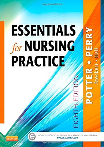 Essentials for Nursing Practice (Basic Nursing Essentials: Potter RN MSN