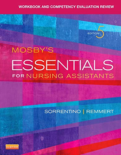 9780323113212: Workbook and Competency Evaluation Review for Mosby's Essentials for Nursing Assistants, 5e