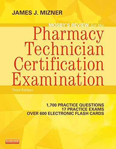 9780323113373: Mosby's Review for the Pharmacy Technician Certification Examination, 3e