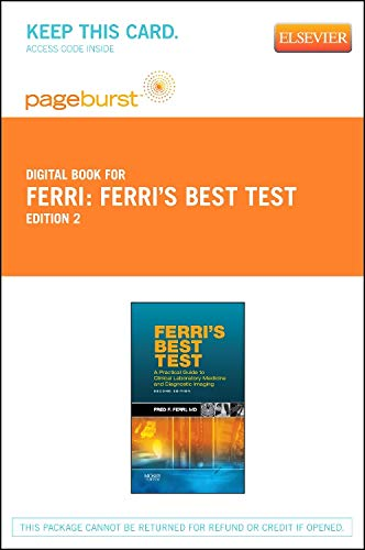 9780323137485: Ferri's Best Test - Pageburst E-Book on Vitalsource (Retail Access Card): A Practical Guide to Laboratory Medicine and Diagnostic Imaging