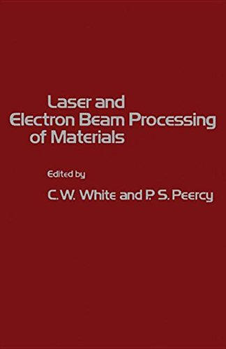 9780323142533: Laser and Electron Beam Processing of Materials