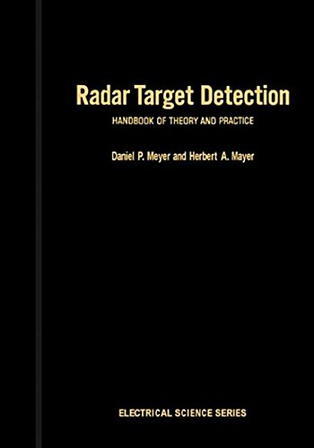 9780323147538: Radar Target Detection: Handbook of Theory and Practice (Electrical Science)