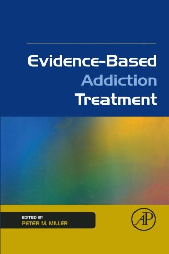 9780323163446: Evidence-Based Addiction Treatment
