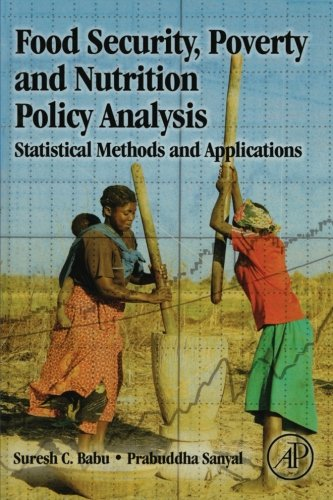 9780323163538: Food Security, Poverty and Nutrition Policy Analysis: Statistical Methods and Applications