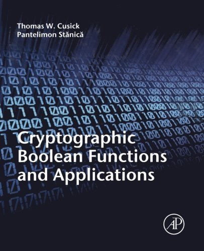 9780323163545: Cryptographic Boolean Functions and Applications