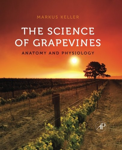 9780323163859: The Science of Grapevines: Anatomy and Physiology