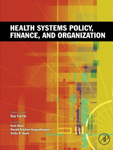 9780323164108: Health Systems Policy, Finance, and Organization