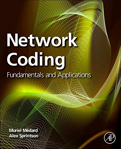 9780323164153: Network Coding: Fundamentals and Applications