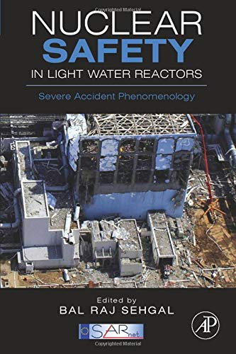 9780323164566: Nuclear Safety in Light Water Reactors: Severe Accident Phenomenology