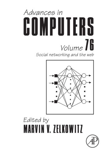 9780323164658: Advances in Computers: Social Networking and the Web (Volume 76)