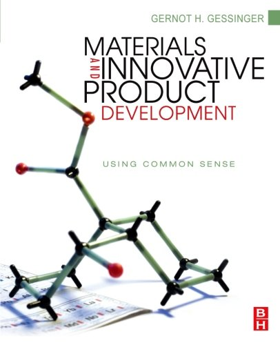 9780323164955: Materials and Innovative Product Development: Using Common Sense