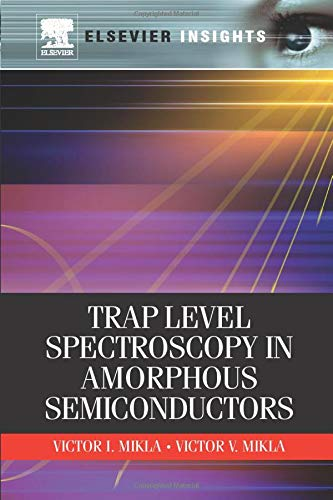 9780323165037: Trap Level Spectroscopy in Amorphous Semiconductors