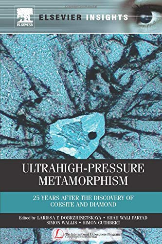 9780323165044: Ultrahigh-Pressure Metamorphism: 25 Years After the Discovery of Coesite and Diamond