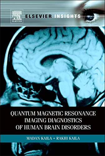 9780323165075: Quantum Magnetic Resonance Imaging Diagnostics of Human Brain Disorders