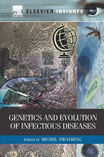9780323165105: Genetics and Evolution of Infectious Diseases