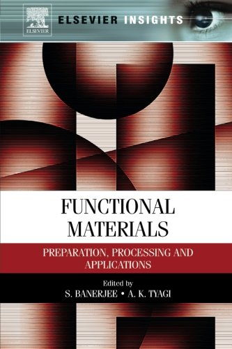 9780323165112: Functional Materials: Preparation, Processing and Applications
