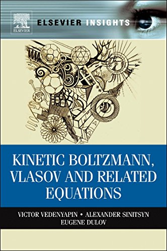 9780323165303: Kinetic Boltzmann, Vlasov and Related Equations