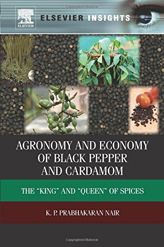 """9780323165334: Agronomy and Economy of Black Pepper and Cardamom: The """"King"""" and """"Queen"""" of Spices"""