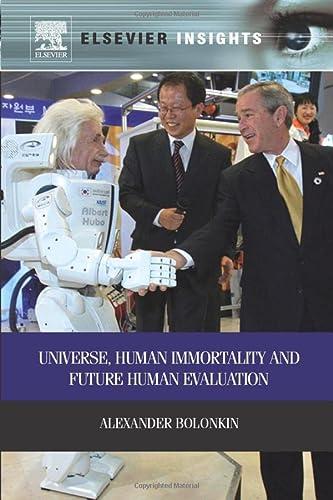 9780323165372: Universe, Human Immortality and Future Human Evaluation