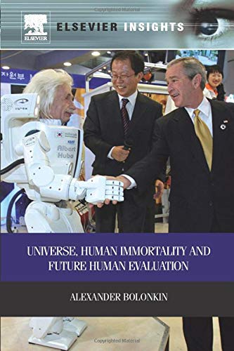 9780323165372: Universe, Human Immortality and Future Human Evaluation