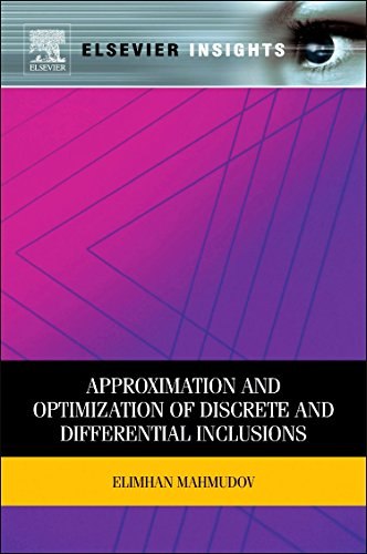 9780323165402: Approximation and Optimization of Discrete and Differential Inclusions
