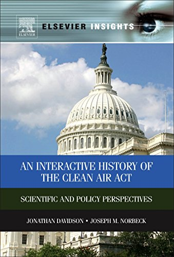 9780323165419: An Interactive History of the Clean Air Act: Scientific and Policy Perspectives