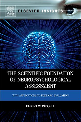 9780323165426: The Scientific Foundation of Neuropsychological Assessment: With Applications to Forensic Evaluation