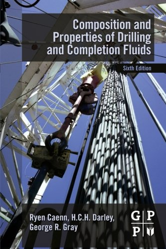 9780323165457: Composition and Properties of Drilling and Completion Fluids, Sixth Edition
