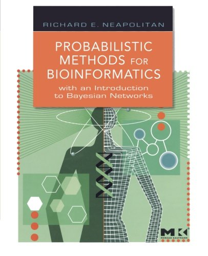 9780323165464: Probabilistic Methods for Bioinformatics: With an Introduction to Bayesian Networks