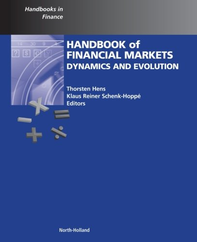 9780323165471: Handbook of Financial Markets: Dynamics and Evolution