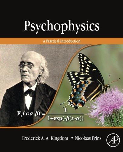 9780323165709: Psychophysics: A Practical Introduction