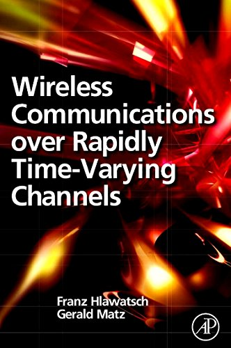 9780323165792: Wireless Communications Over Rapidly Time-Varying Channels