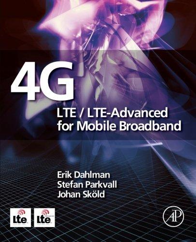 9780323165846: 4G: LTE/LTE-Advanced for Mobile Broadband